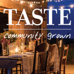 TASTE community grown
